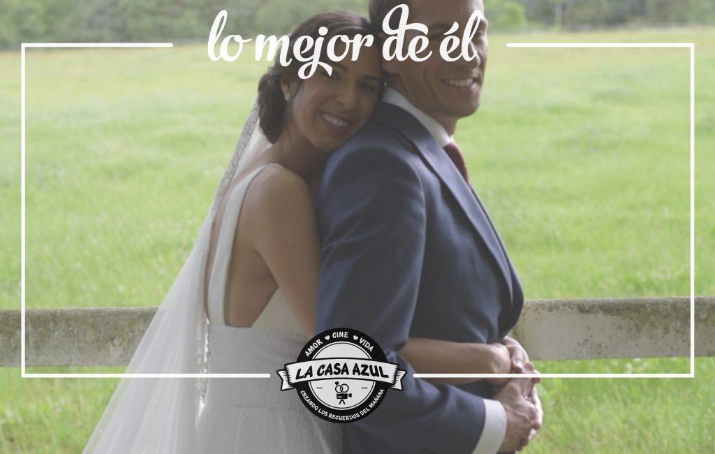 Lo mejor de él ı Video de boda en Finca San Juan de Castañeda